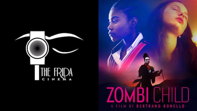 THE FRIDA CINEMA presents ZOMBI CHILD