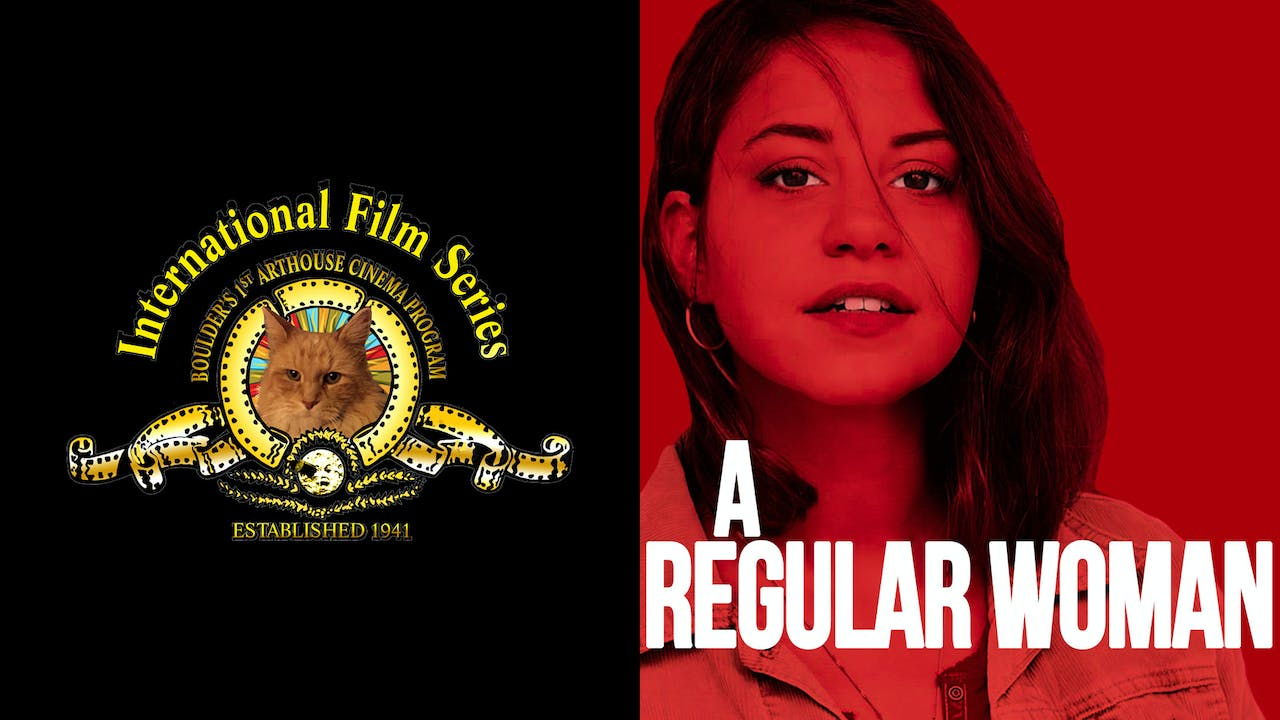 INTERNATIONAL FILM SERIES presents A REGULAR WOMAN