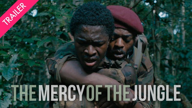 The Mercy of the Jungle - Trailer