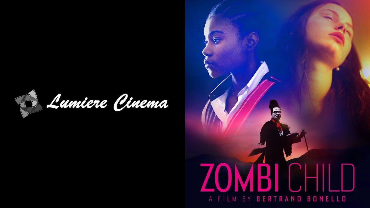 LUMIERE CINEMA presents ZOMBI CHILD