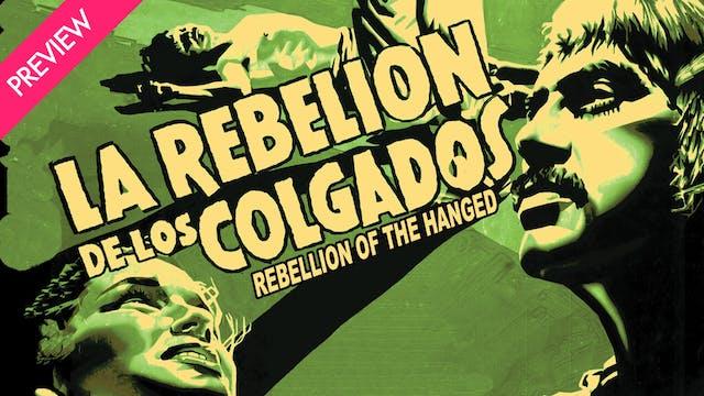 La Rebelion de los Colgados - Preview