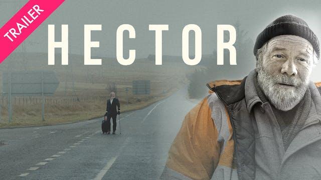 Hector - Trailer