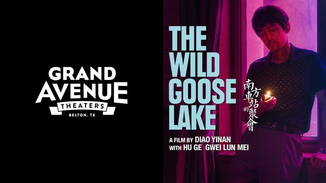 GRAND AVENUE presents THE WILD GOOSE LAKE