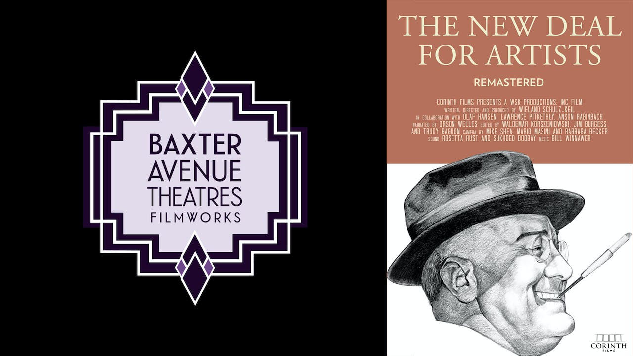 BAXTER AVE THEATERS present NEW DEAL FOR ARTISTS