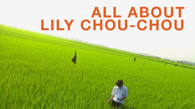 CINECINA presents ALL ABOUT LILY CHOU-CHOU