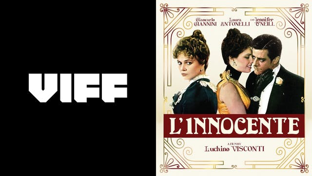 VIFF VANCITY THEATER presents L'INNOCENTE