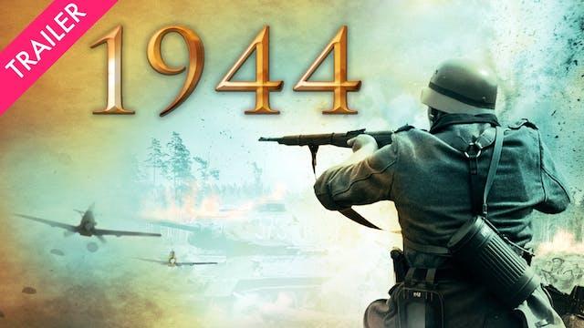 1944 - Trailer