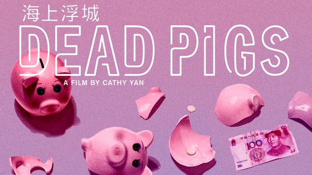 Dead Pigs directed by Cathy Yan
