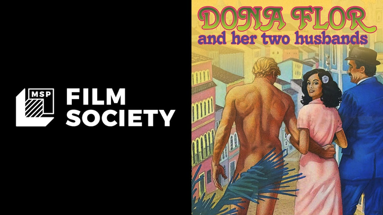 MSP FILM SOCIETY - DONA FLOR AND HER TWO HUSBANDS