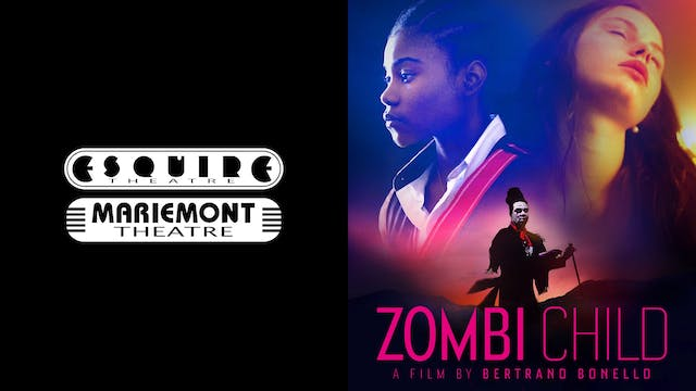 ESQUIRE & MARIEMONT THEATRES present ZOMBI CHILD