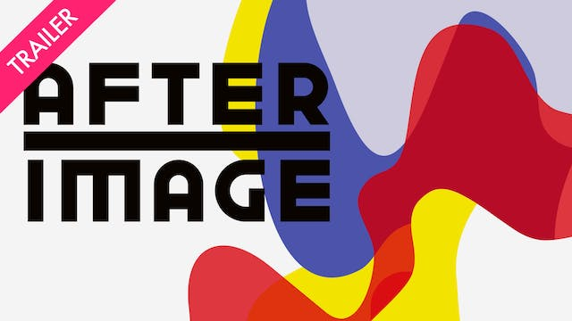 Afterimage - Trailer