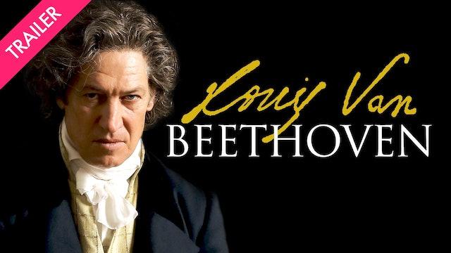 Louis van Beethoven - Trailer