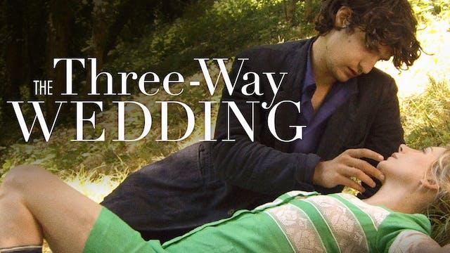 THE THREE-WAY WEDDING