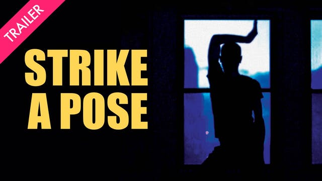 Strike a Pose - Trailer