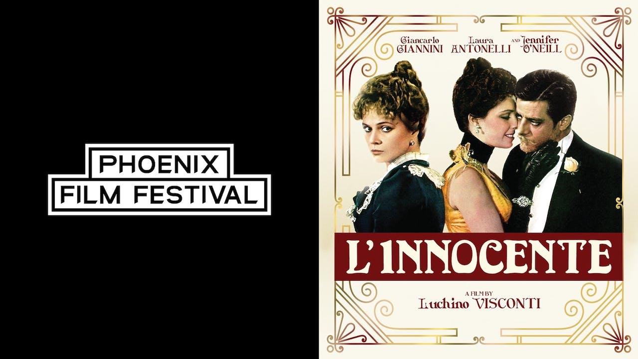 PHOENIX FILM SOCIETY presents L'INNOCENTE