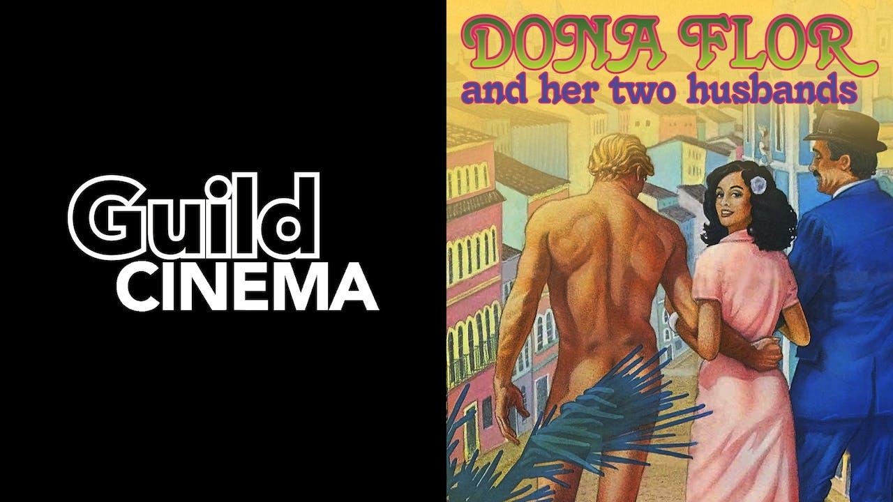GUILD CINEMA presents DONA FLOR & HER TWO HUSBANDS