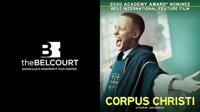 THE BELCOURT THEATRE presents CORPUS CHRISTI