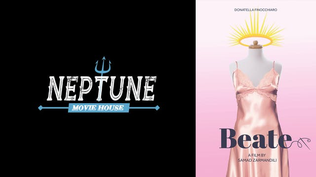 NEPTUNE MOVIE HOUSE presents BEATE
