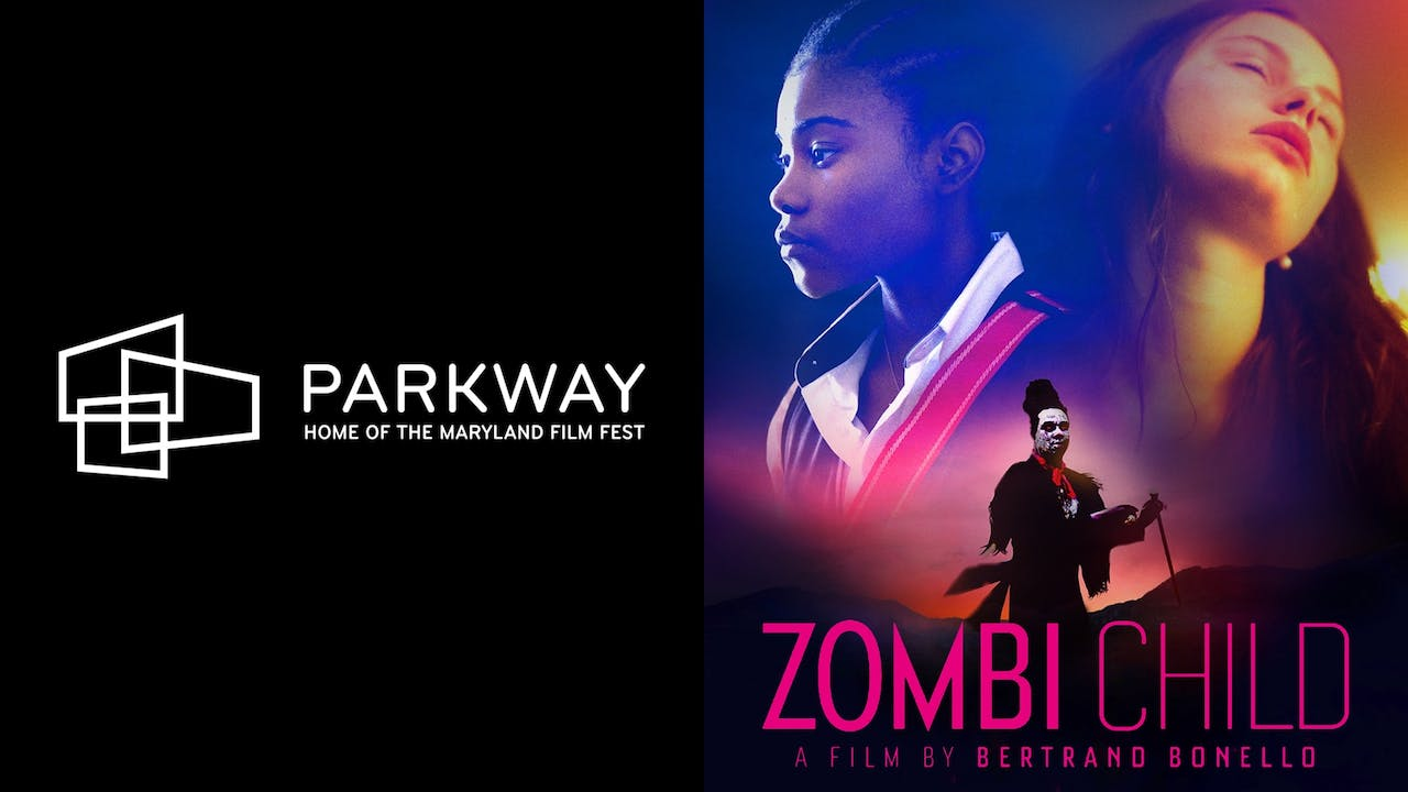SNF PARKWAY THEATER presents ZOMBI CHILD