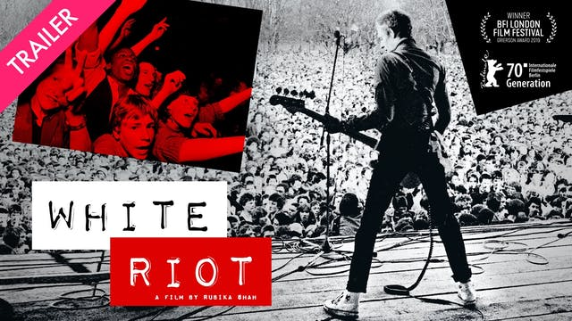 White Riot - Trailer