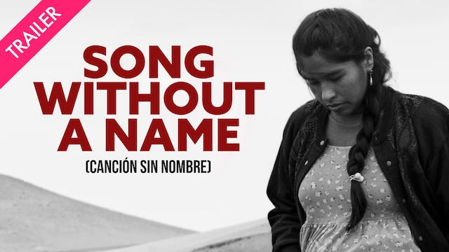 Song Without a Name - Trailer