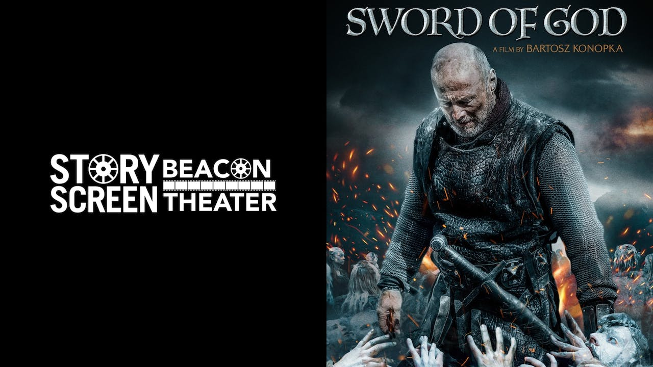 STORY SCREEN BEACON THEATER presents SWORD OF GOD