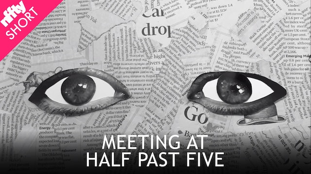 Meeting at Half Past Five