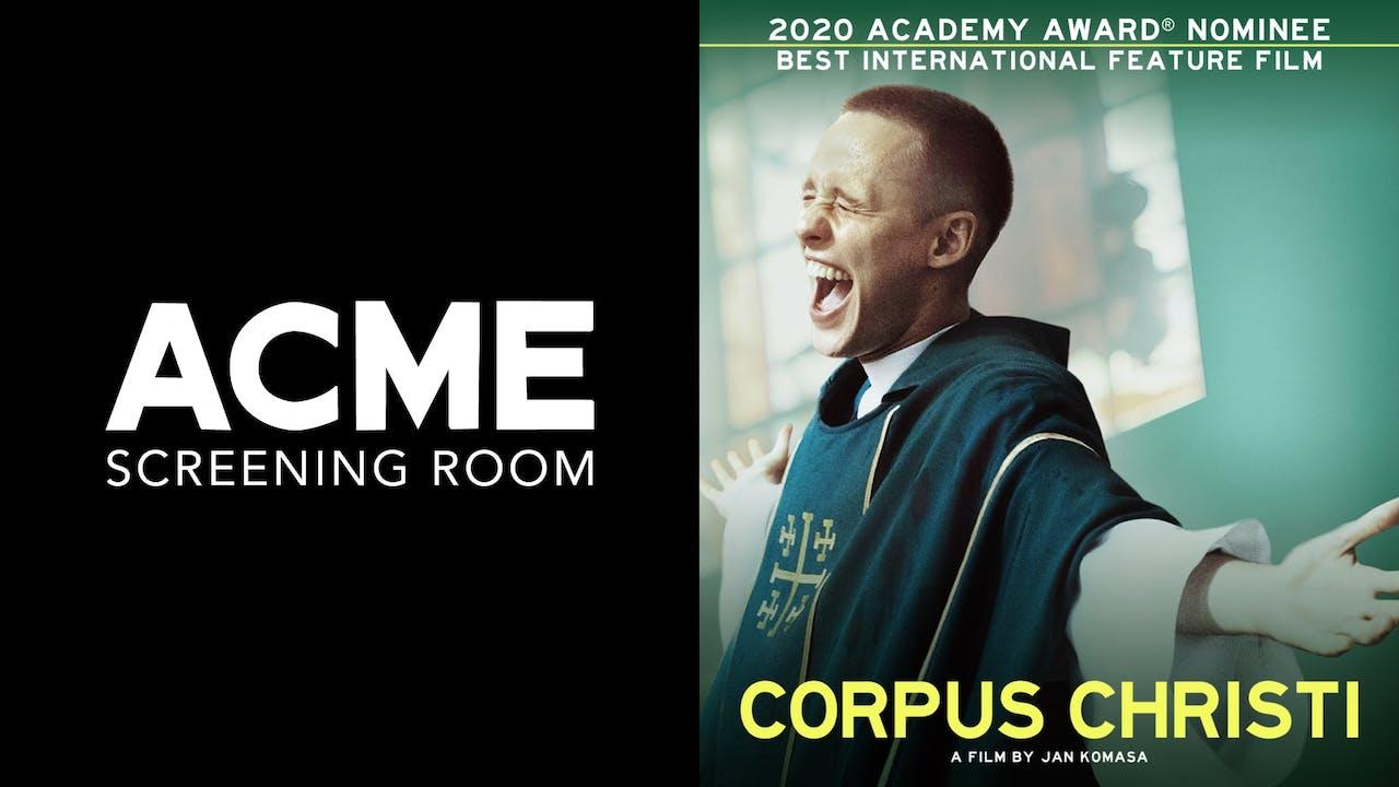 ACME SCREENING ROOM presents CORPUS CHRISTI