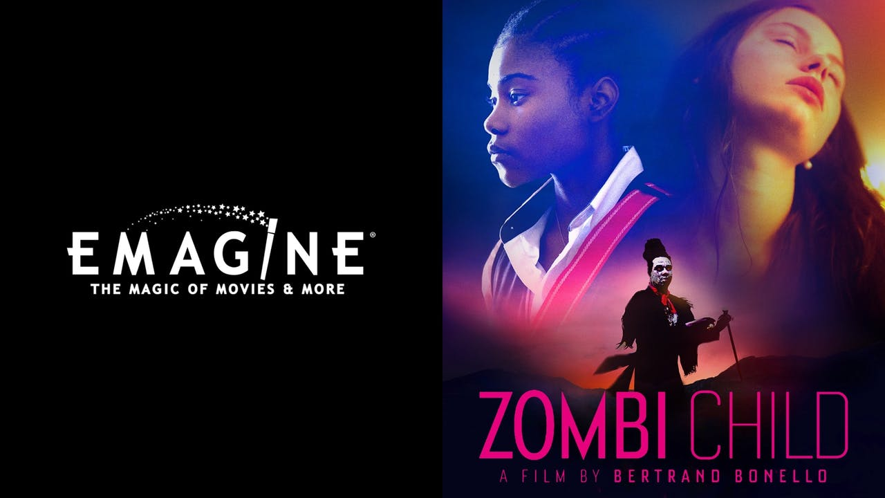 EMAGINE ENTERTAINMENT presents ZOMBI CHILD