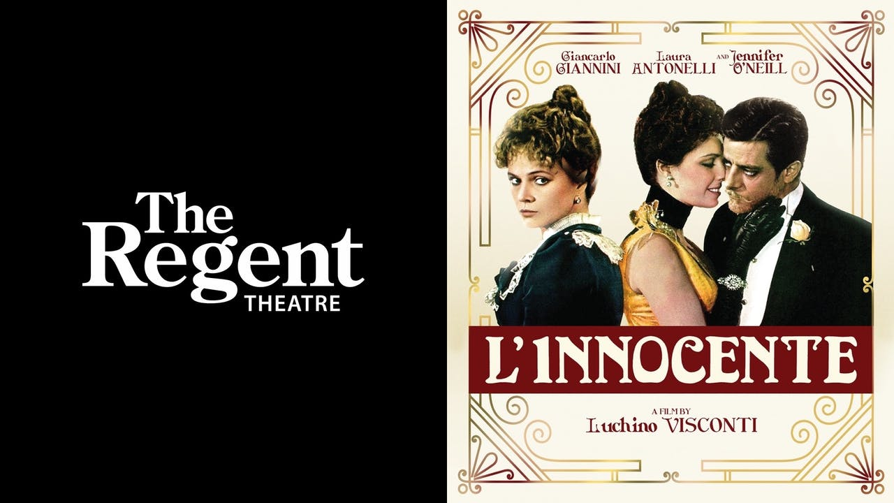 THE REGENT THEATRE presents L'INNOCENTE