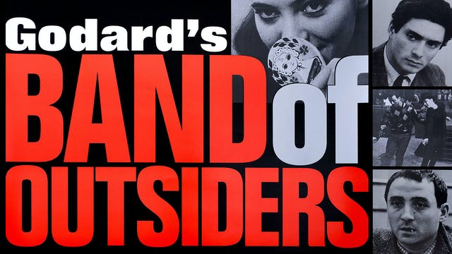 RIVERTOWN FILM SOCIETY presents BAND OF OUTSIDERS