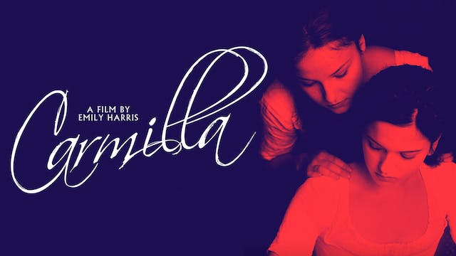THE PARKWAY THEATER presents CARMILLA