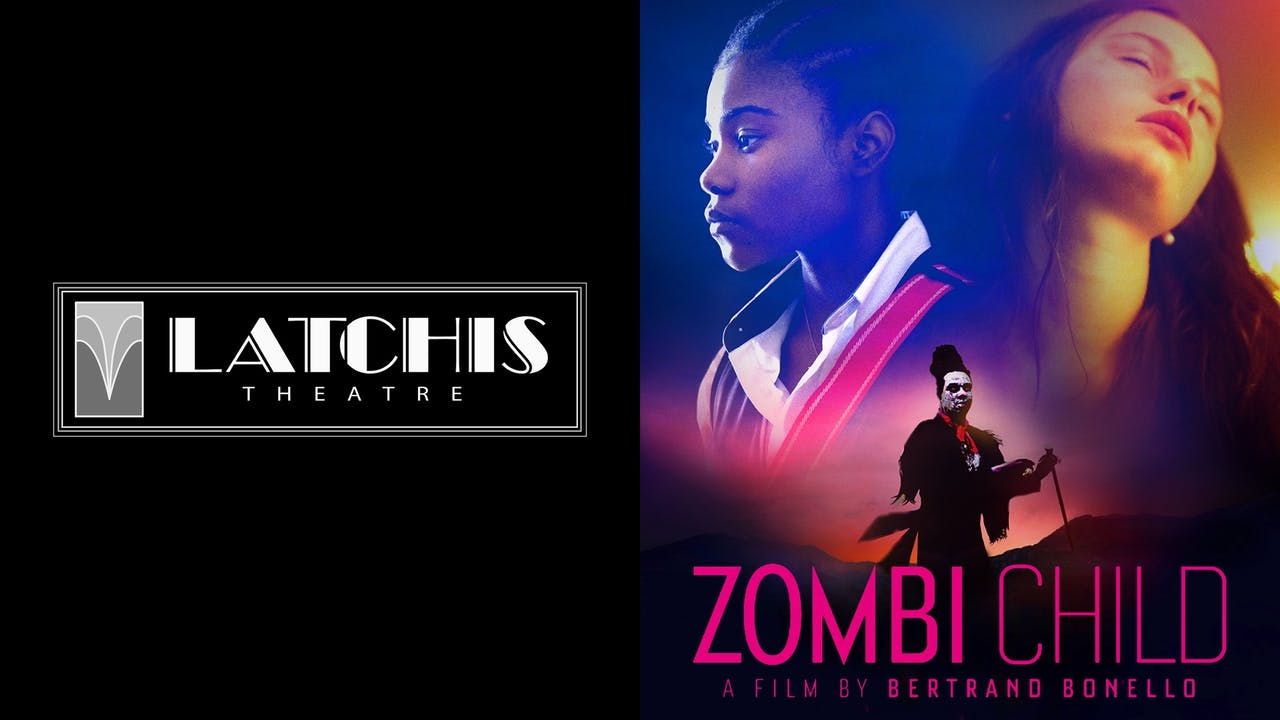 LATCHIS THEATRE presents ZOMBI CHILD