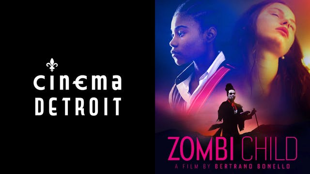 CINEMA DETROIT presents ZOMBI CHILD