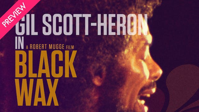 Black Wax: Gil Scott-Heron - Preview