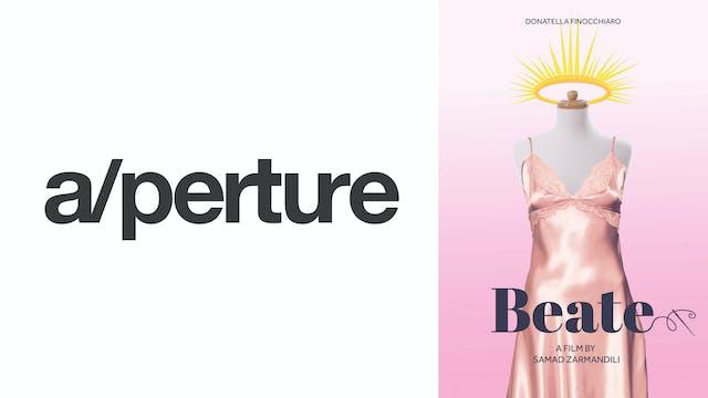 A/PERTURE CINEMA presents BEATE