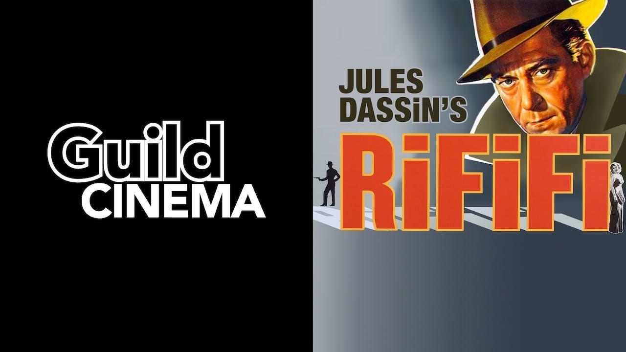 GUILD CINEMA presents RIFIFI