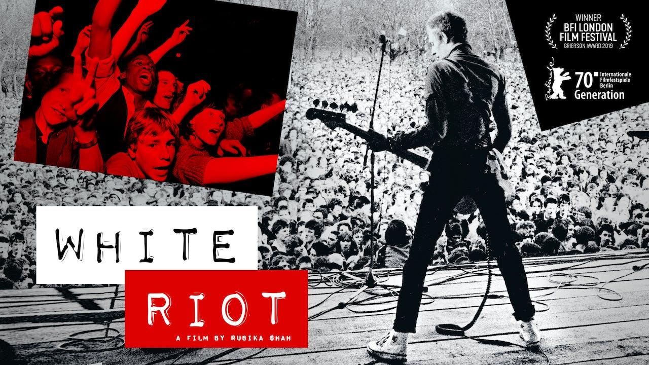 PICKFORD FILM CENTER presents WHITE RIOT