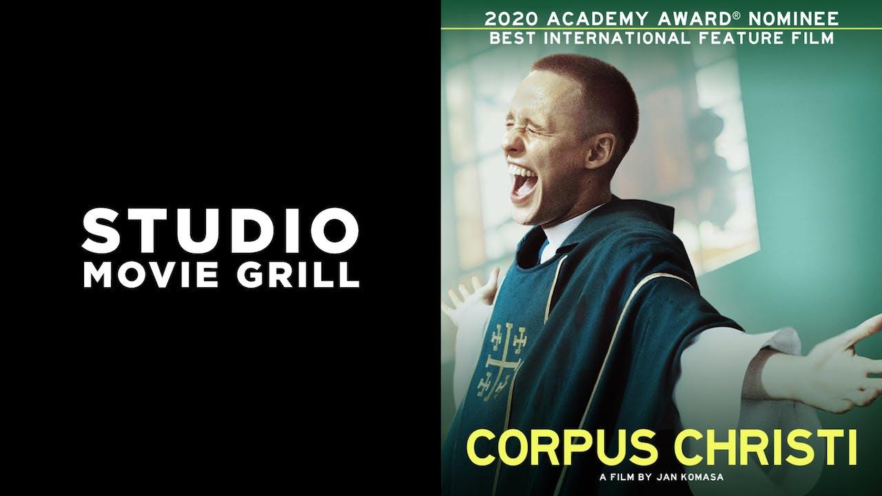 STUDIO MOVIE GRILL presents CORPUS CHRISTI