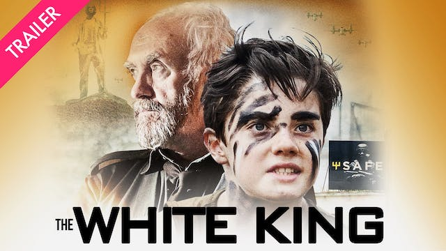 The White King - Trailer