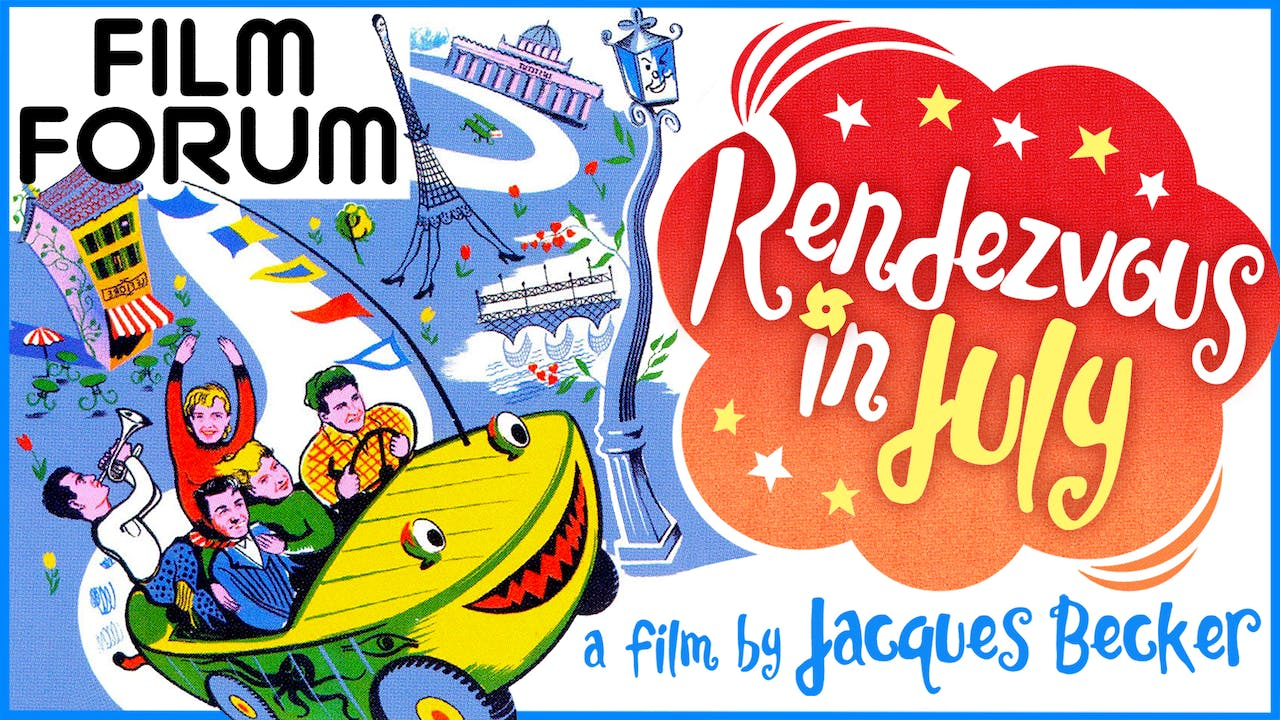 FILM FORUM presents RENDEZVOUS IN JULY