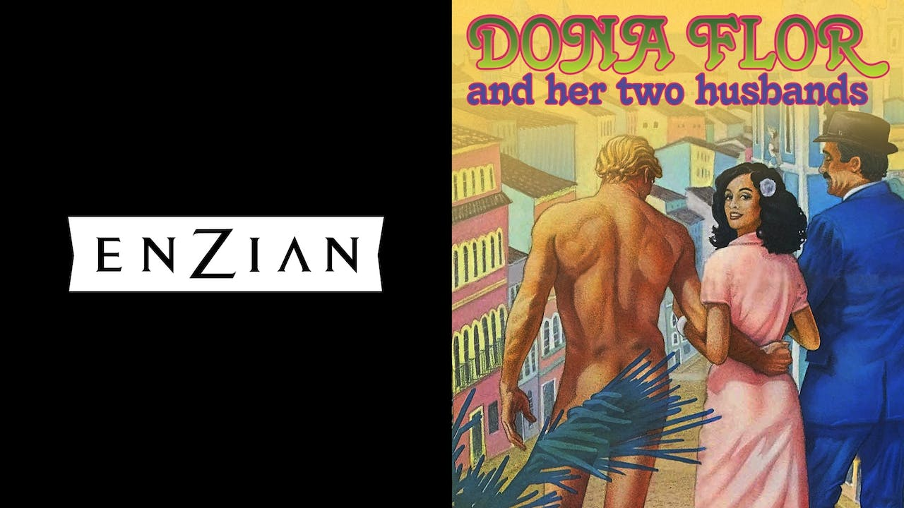 ENZIAN presents DONA FLOR AND HER TWO HUSBANDS