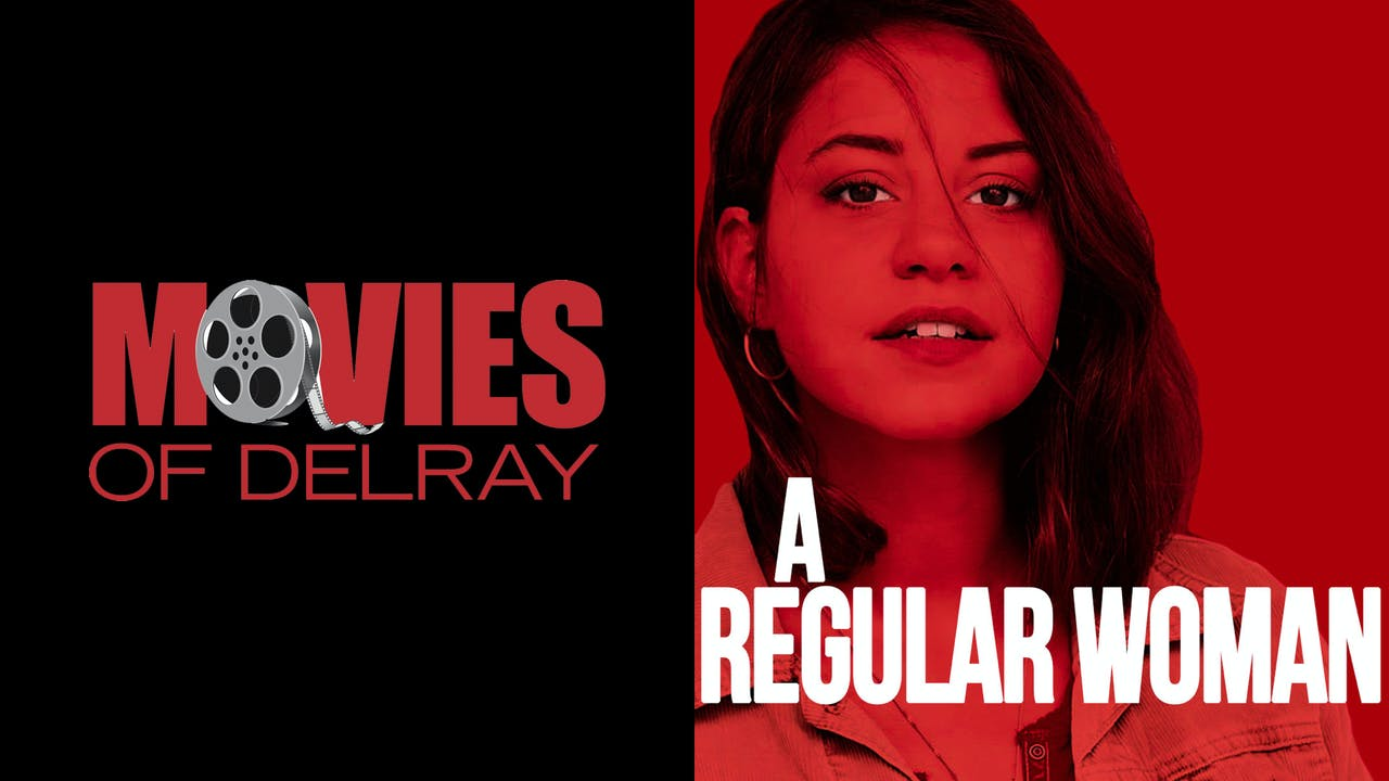 MOVIES OF DEL RAY presents A REGULAR WOMAN