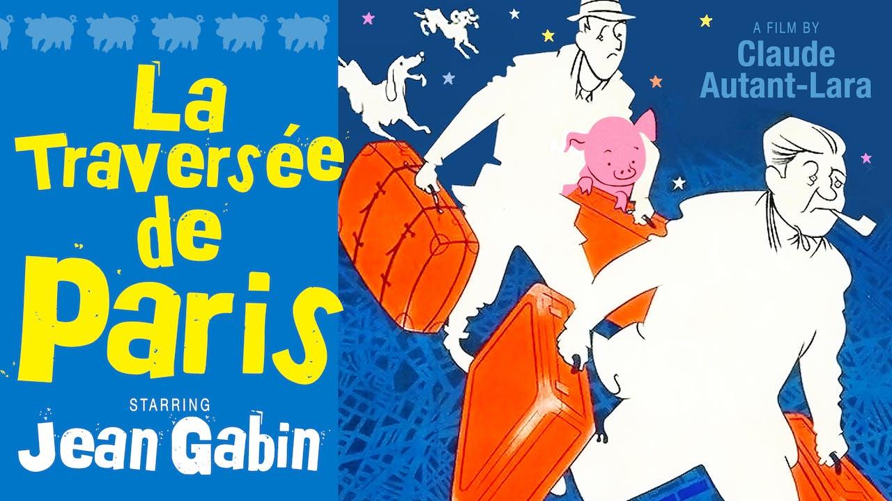 JACOB BURNS FILM CENTER - LA TRAVERSÉE DE PARIS