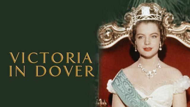 Victoria in Dover