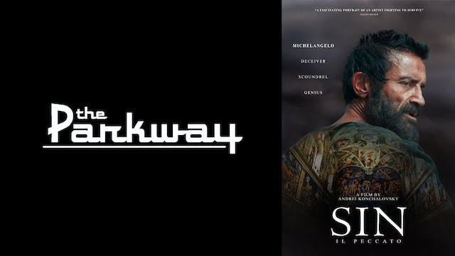 PARKWAY THEATER presents SIN