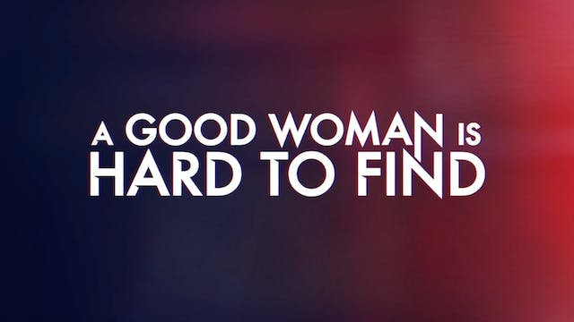 A Good Woman Is Hard to Find - Making-of Featurette