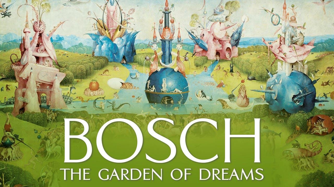 COLCOA presents BOSCH: GARDEN OF DREAMS