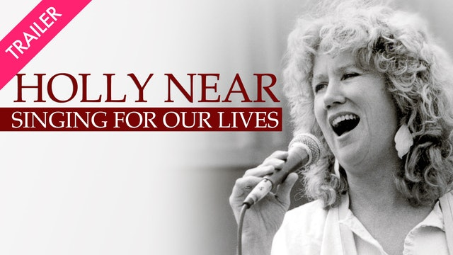 Holly Near: Singing for Our Lives - Trailer