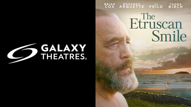 GALAXY THEATRES present THE ETRUSCAN SMILE